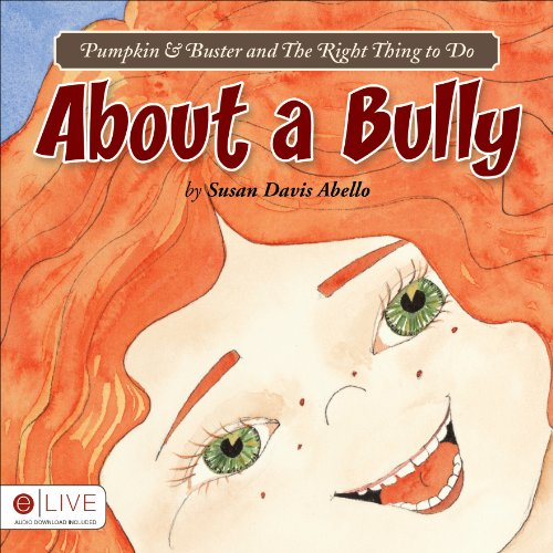 Pumpkin and Buster and The Right Thing: Susan Davis Abello