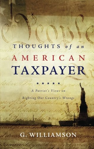 9781613466551: Thoughts of An American Taxpayer