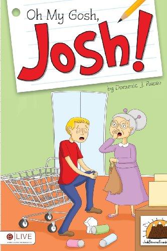 9781613466643: Oh My Gosh, Josh!
