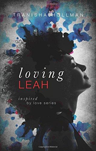 Loving Leah (Inspired By Love): Tranisha Hollman, .