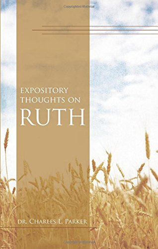 9781613467046: Expository Thoughts on Ruth