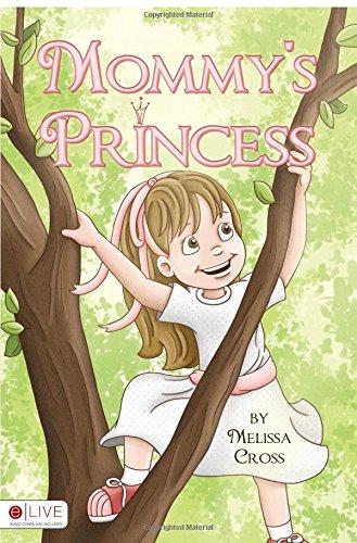 9781613467343: Mommy's Princess