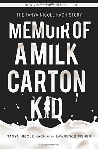 9781613467596: Memoir of a Milk Carton Kid