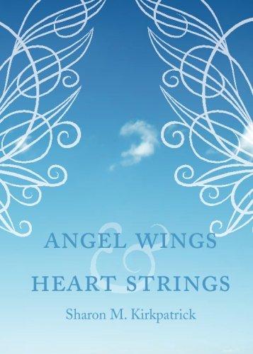 9781613468272: Angel Wings and Heart Strings