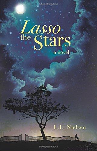 Lasso the Stars: L. L. Nielsen