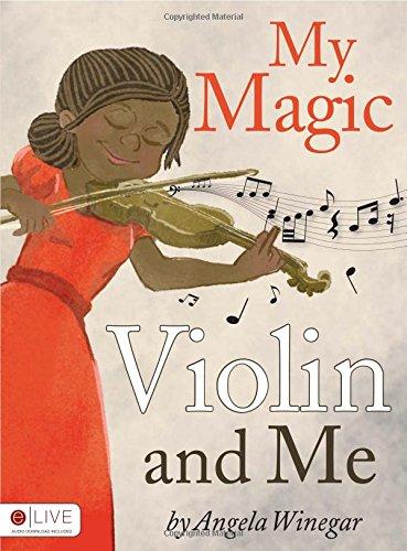9781613469408: My Magic Violin and Me