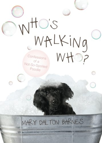 9781613469798: Who's Walking Who?
