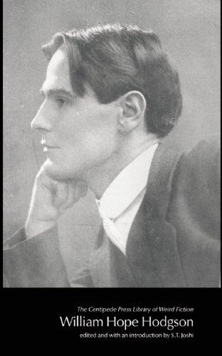 William Hope Hodgson (Centipede Press Library of Weird Fiction): Hodgson, William Hope