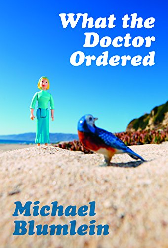 9781613470572: What the Doctor Ordered