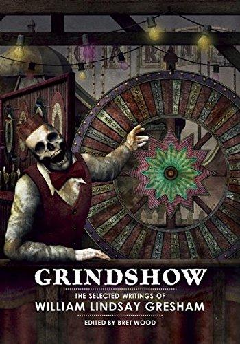 9781613471111: Grindshow: The Selected Writings of William Lindsay Gresham