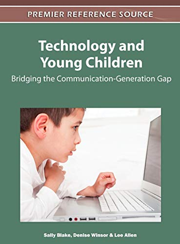 9781613500590: Technology and Young Children: Bridging the Communication-Generation Gap