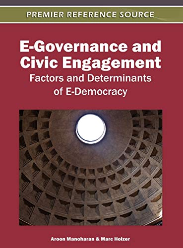 9781613500835: E-Governance and Civic Engagement: Factors and Determinants of E-Democracy