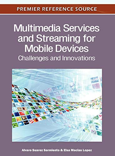 9781613501443: Multimedia Services and Streaming for Mobile Devices: Challenges and Innovations