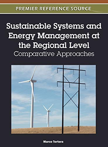 Sustainable Systems and Energy Management at the Regional Level: Comparative Approaches: Tim Cadman