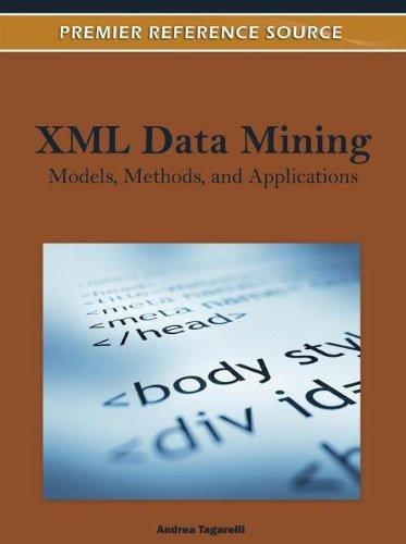 9781613503584: XML Data Mining: Models, Methods, and Applications [Andrea Tagarelli]
