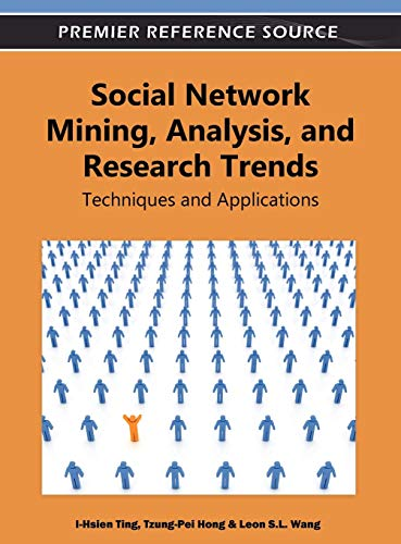 9781613505137: Social Network Mining, Analysis and Research Trends: Techniques and Applications
