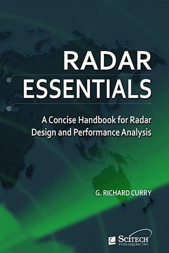 9781613530078: Radar Essentials: A Concise Handbook for Radar Design and Performance Analysis (Electromagnetics and Radar)