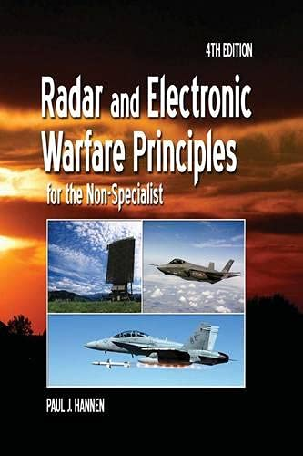 9781613530115: Radar and Electronic Warfare Principles for the Non-Specialist (Electromagnetics and Radar)