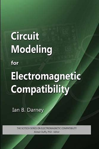 9781613530207: Circuit Modeling for Electromagnetic Compatibility (Electromagnetic Waves)