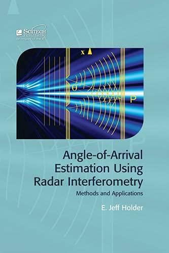 9781613531846: Angle of Arrival Estimation Using Radar Interferometry (Electromagnetics and Radar)