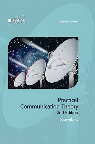 Practical Communication Theory [With Slide Rule] (Em Waves): Adamy