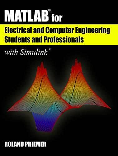 9781613531884: MATLAB for Electrical & Computer Engineering Students and professionals with Simulink (Computing) (Computing and Networks)