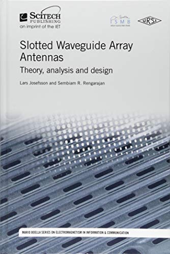 9781613531891: Slotted Waveguide Array Antennas: Theory, analysis and design (Electromagnetics and Radar)