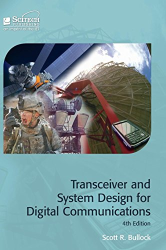 9781613532034: Transceiver and System Design for Digital Communications (Materials, Circuits and Devices)