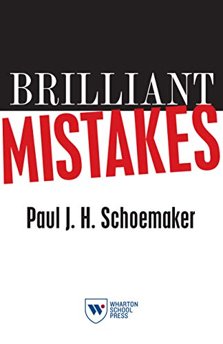 9781613630129: Brilliant Mistakes: Finding Success on the Far Side of Failure