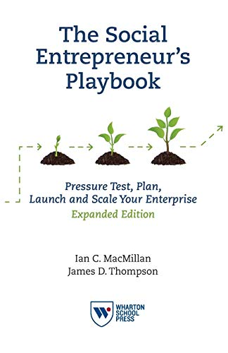 9781613630327: The Social Entrepreneur's Playbook, Expanded Edition: Pressure Test, Plan, Launch and Scale Your Social Enterprise