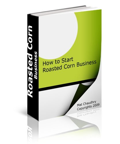 9781613640449: Earn an entire year's living in one summer with a Corn Roaster (English and Spanish Edition)
