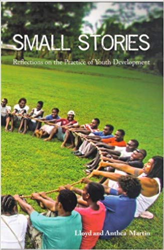 9781613644225: Small Stories: Reflections on the Practice of Youth Development