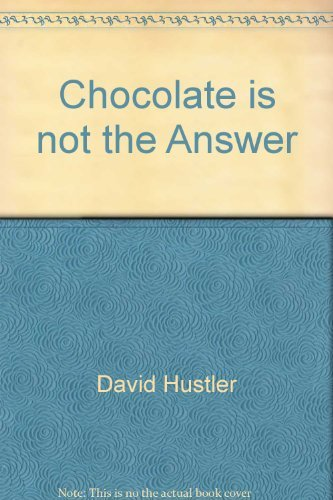 9781613648803: Chocolate is not the Answer