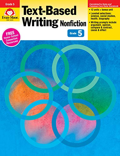 Text-Based Writing: Nonfiction: Common Core Mastery, Grade 5: Evan-Moor Educational Publishers