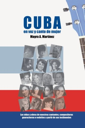 9781613700709: Cuba, en voz y canto de mujer