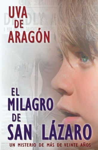 9781613700877: El milagro de San Lázaro. Un misterio de más de veinte años (Spanish Edition)