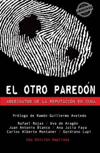 9781613709726: El otro pared�n. Asesinatos de la reputaci�n en Cuba