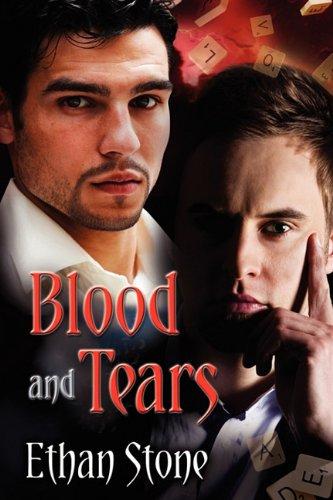 Blood & Tears: Ethan Stone