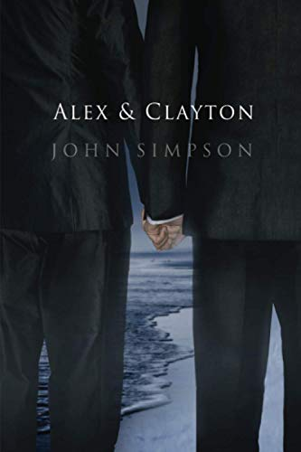 9781613724293: Alex and Clayton