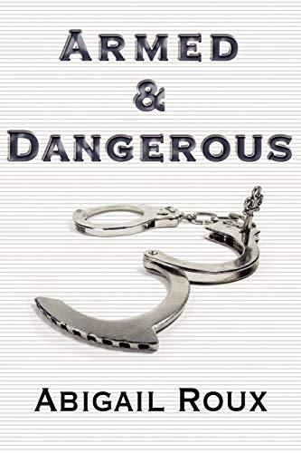 9781613725122: Armed & Dangerous (Cut & Run)