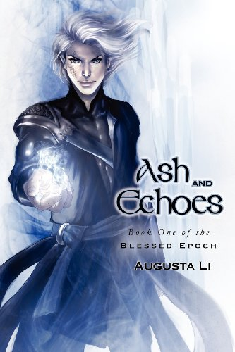 9781613725597: Ash and Echoes (Blessed Epoch)