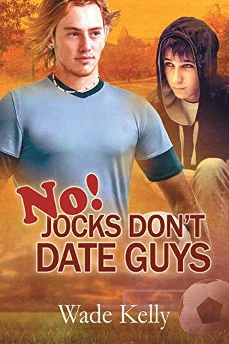 9781613729090: No! Jocks Don't Date Guys