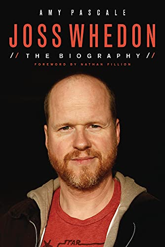 9781613734179: Joss Whedon: The Biography