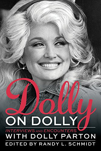 9781613735169: Dolly on Dolly: Interviews and Encounters with Dolly Parton (Musicians in Their Own Words)