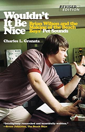 Wouldn t it be Nice (Paperback): Charles L. Granata