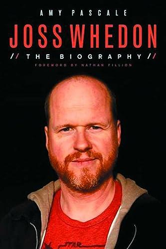 9781613741047: Joss Whedon: The Biography