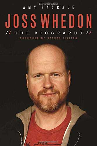 9781613741047: Joss Whedon: The Biography