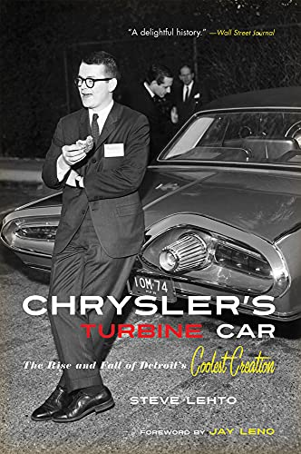 9781613743454: Chrysler's Turbine Car: The Rise and Fall of Detroit's Coolest Creation