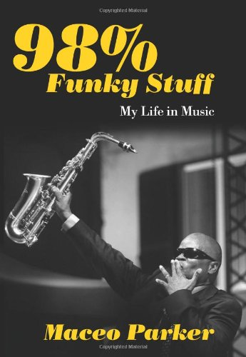 9781613743461: 98% Funky Stuff: My Life in Music