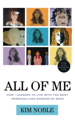 9781613744703: All of Me: How I Learned to Live with the Many Personalities Sharing My Body